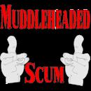 Muddleheaded Scum