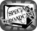 Special Broadcast